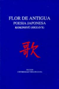 Flor de antigua poesía japonesa: koyinsu (siglo X)