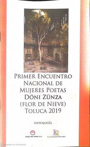 1er. Encuentro Nacional de Mujeres Poetas Döni Zünza : Flor de Nieve