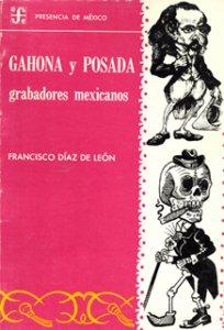 Gahona y Posada : grabadores mexicanos