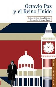 Octavio Paz y el Reino Unido