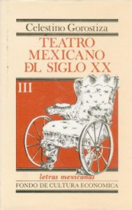 Teatro mexicano del siglo XX, III