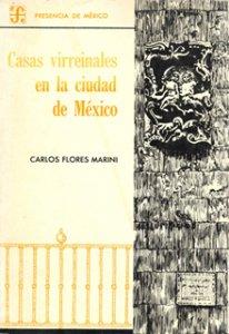Casas virreinales en la ciudad de México