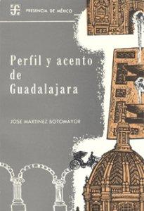 Perfil y acento de Guadalajara