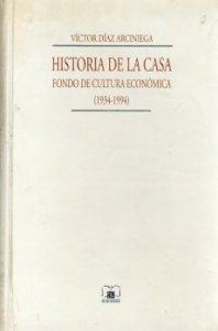 Historia de la casa. Fondo de Cultura Económica, 1934-1996