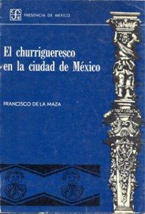 El churrigueresco en la ciudad de México