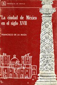 La ciudad de México en el siglo XVII