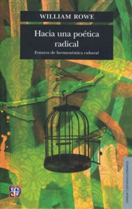 Hacia una poética radical : ensayos de hermenéutica cultural