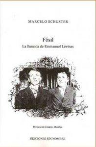 Fósil; La Llamada De Emmanuel Levinas