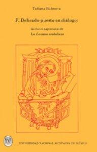 Francisco Delicado puesto en diálogo. Las claves bajtinianas de la Lozana Andaluza