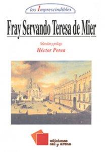 Fray Servando Teresa de Mier