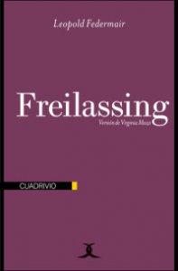 Freilassing y otros relatos