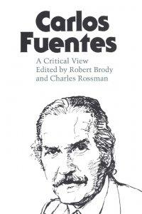 Carlos Fuentes a Critical View