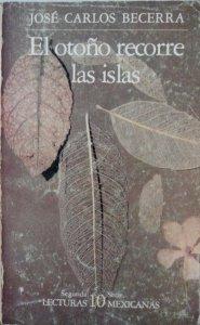 El otoño recorre las islas. (Obra poética 1961-1970)