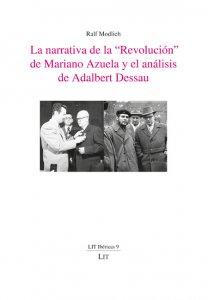 La narrativa de la revolución de Mariano Azuela y el análisis de Adalbert Dessau