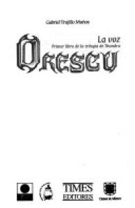 Orescu. La voz