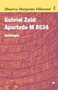 Gabriel Zaid : apartado M 8534 : antología