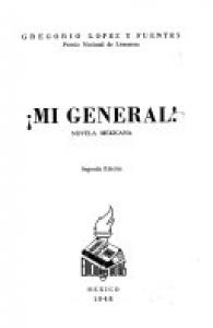 ¡Mi general! : novela mexicana
