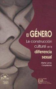 El género : la construcción cultural de la diferencia sexual