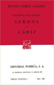 Episodios nacionales : Gerona ; Cádiz
