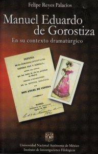 Manuel Eduardo de Gorostiza en su contexto dramatúrgico