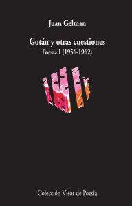 Gotán y otras cuestiones : poesía I (1956-1962)