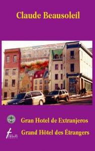 Gran Hotel de Extranjeros/Grand Hôtel des Étrangers [edición bilingüe]