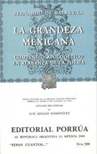Grandeza mexicana y fragmentos del Siglo de Oro y El Bernardo