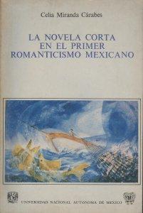 La novela corta en el primer romanticismo mexicano