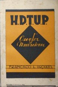 H. D. T. U. P. Cuentos y narraciones