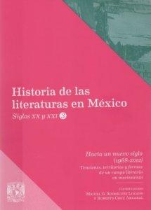 Hacia un nuevo siglo (1968-2012) : Tensiones, territorios y formas de un campo literario en movimiento