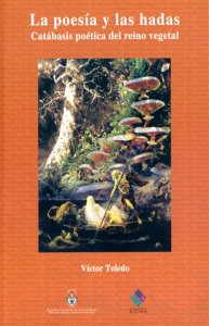 La poesía y las hadas. Catábasis poética del reino vegetal