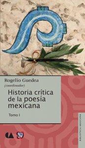 Historia crítica de la poesía mexicana I