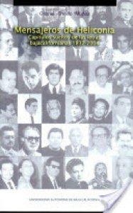Mensajeros de Heliconia : capítulos sueltos de las letras bajacalifornianas 1832-2004