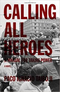 Calling all heroes : a manual for taking power