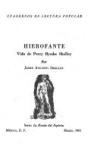 Hierofante : vida de P. B. Shelley