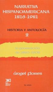 Narrativa hispanoamericana 1816-1981. Historia y antología II : la generación de 1880-1909