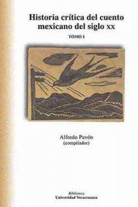 Historia crítica del cuento maxicano del siglo XX. Tomo I