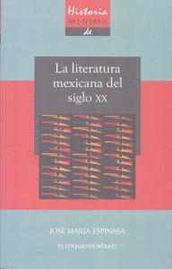 Historia mínima de la literatura mexicana del siglo XX