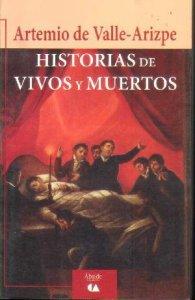 Historias de vivos y muertos