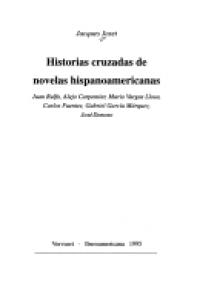Historias cruzadas de novelas hispanoamericanas : Juan Rulfo, Alejo Carpentier, Mario Vargas Llosa, Carlos Fuentes, Gabriel García Márquez, José Donoso