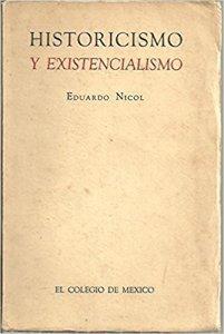 Historicismo y existencialismo : la temporalidad del ser y la razón