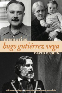 Memorias. Hugo Gutiérrez Vega