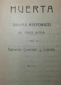 Huerta : drama histórico en cinco actos