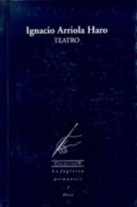 Ignacio Arriola Haro. Teatro