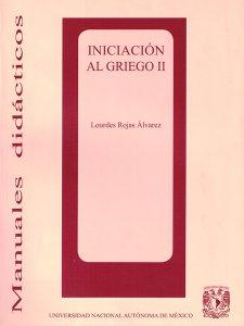 Iniciación al griego II : método teórico-práctico