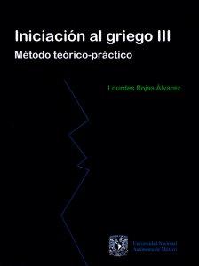 Iniciación al griego III : método teórico-práctico