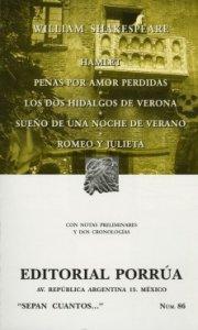 Hamlet ; Penas por amor perdidas ; Los dos hidalgos de Verona ; Sueño de una noche de verano ; Romeo y julieta