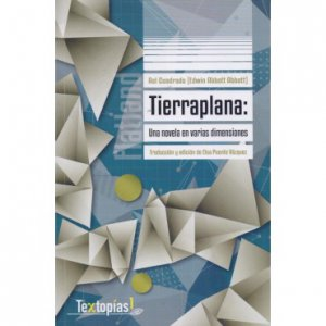 Tierraplana : una novela en varias dimensiones