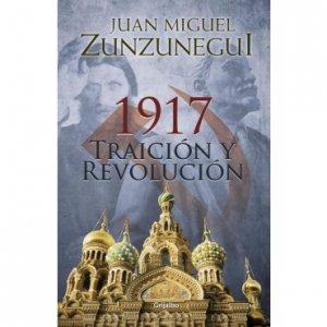 1917 : traición y revolución