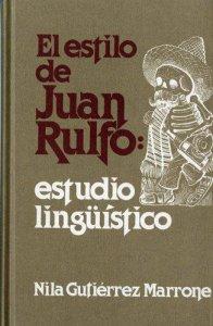 El estilo de Juan Rulfo :  estudio lingüístico
